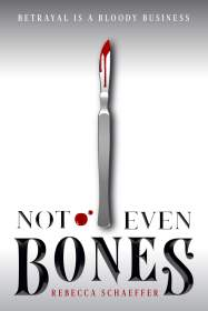 not-even-bones-rebecca-schaeffer