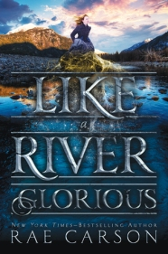 like-a-river-glorious-rae-carson